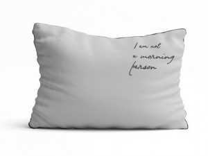 "Poszewka 50x60 ""I am not a morning person"" Cocon Cotton"